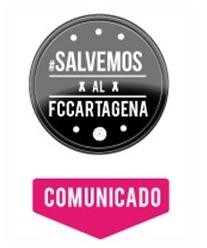 Comunicado plataforma #SalvemosAlFCCartagena